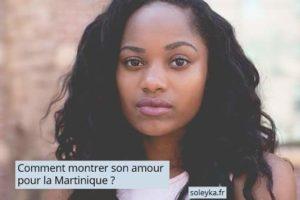 montrer amour pour la Martinique