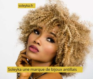 Soleyka une marque de bijoux antillais