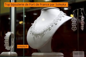 top bijouterie de Fort de France