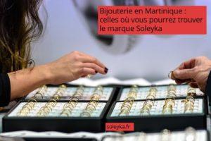 bijouterie en Martinique