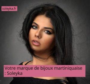 votre marque de bijoux martiniquaise Soleyka