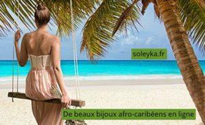 de beaux bijoux afro-caribéens